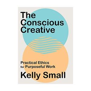 Conscious Creative, The: Practical Ethics for Purposeful Work logo